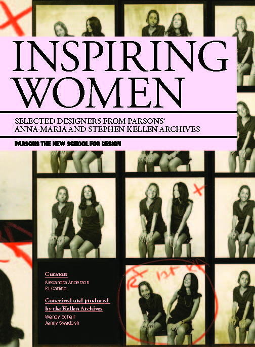 Poster for Inspiring Women: Selected Designers from Parsons' Anna-Maria and Stephen Kellen Archives exhibition.